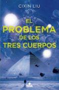 EL PROBLEMA DE LOS TRES CUERPOS (TRILOGÍA DE LOS TRES CUERPOS 1) (EBOOK) - 9788490695289 - CIXIN LIU