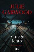 A FUEGO LENTO - 9788490703489 - JULIE GARWOOD