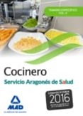 COCINERO DEL SERVICIO ARAGONÉS DE SALUD. TEMARIO ESPECÍFICO VOLUMEN 2 - 9788490937389 - VV.AA.