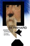 MAESTROS ANTIGUOS - 9788491040989 - THOMAS BERNHARD