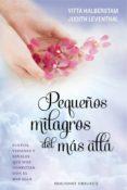 PEQUEÑOS MILAGROS DEL MAS ALLA - 9788491110989 - YITTA HALBERSTAM
