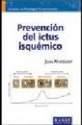 PREVENCION DEL ICTUS ISQUEMICO - 9788492442089 - JOAN MONTANER