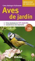 AVES DE JARDIN (MINIGUIAS DE BOLSILLO) - 9788492678389 - VV.AA.