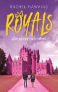royals. ¿como sobrevivir a la realeza?-rachel hawkins-9788492918089