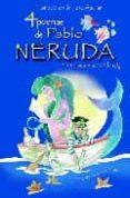 4 POEMAS DE PABLO NERUDA Y UN AMANCER EN LA ISLA - 9788493416089 - PABLO NERUDA