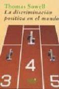 DISCRIMINACION POSITIVA EN EL MUNDO - 9788493465889 - THOMAS SOWELL
