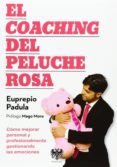 EL COACHING DEL PELUCHE ROSA - 9788494122989 - EUPREPIO PADULA