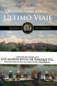 ÚLTIMO VIAJE - 9788494176289 - ENRIQUE GIL Y CARRASCO