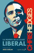 la muerte de la clase liberal (ebook)-chris hedges-9788494504389