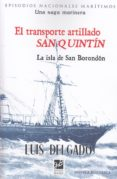 EL TRANSPORTE ARTILLADO SAN QUINTIN - 9788494507489 - LUIS DELGADO