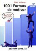 1001 FORMAS DE MOTIVAR - 9788496426689 - BOB NELSON