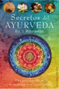 secretos del ayurveda: una guia completa de la medicina tradicion al india-s. mohanambal-9788497777889