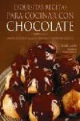 EXQUISITAS RECETAS PARA COCINAR CON CHOCOLATE - 9788498740189 - AVNER LASKIN