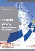 POLICIA LOCAL DEL AYUNTAMIENTO DE OVIEDO. TEMARIO VOL. II. - 9788499378589 - VV.AA.