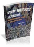 natura i espiritualitat a catalunya-josep gordi-9788499842189