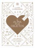EL ALMA DE LOS OBJETOS (EBOOK) - 9789501294989 - LUJAN CAMBARIERE
