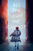 ALL THE LIGHT WE CANNOT SEE (PULITZER 2015) - 9780007548699 - ANTHONY DOERR