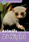 OXFORD READ AND DISCOVER: LEVEL 4: ANIMALS AT NIGHT AUDIO PACK - 9780194021999 - VV.AA.