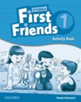 FIRST FRIENDS: LEVEL 1: ACTIVITY BOOK - 9780194432399 - VV.AA.