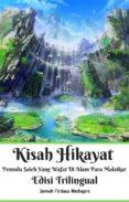 Descargando ebooks gratuitos para iphone KISAH HIKAYAT PEMUDA SALEH YANG WAFAT DI ALAM PARA MALAIKAT EDISI TRILINGUAL