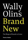 wally olins: brand new: the shape of brands to come-wally olins-9780500291399