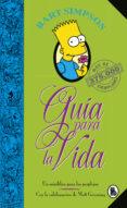BART SIMPSON: GUIA PARA LA VIDA (LOS SIMPSON) - 9788402421999 - MATT GROENING