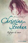 REFUGIO DE AMOR - 9788408090199 - CHRISTINE FEEHAN