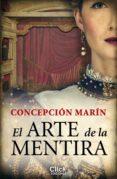 el arte de la mentira (ebook)-concepcion marin albesa-9788408127499