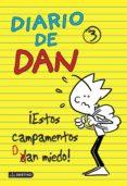 DIARIO DE DAN 3: ¡ESTOS CAMPAMENTOS DAN MIEDO! - 9788408135999 - IVAN LEDESMA