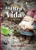 Descarga gratuita de audiolibros de libros electrónicos LA OTRA VIDA (EPUB)