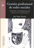GESTION PROFESIONAL DE REDES SOCIALES - 9788415544999 - JOSE SIXTO GARCIA