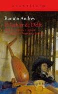 EL LUTHIER DE DELFT - 9788415689799 - RAMON ANDRES GONZALEZ-COBO