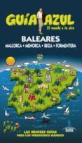 BALEARES 2013 (GUIA AZUL) - 9788415847199 - VV.AA.