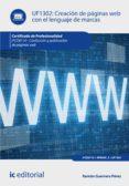 (I.B.D.) CREACION DE PAGINAS WEB CON EL LENGUAJE DE MARCAS UF1302 - 9788416109999 - VV.AA.