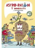 ASTRO-RATÓN Y BOMBILLITA 3 - 9788416114399 - FERMIN SOLIS