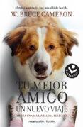 LA RAZON DE ESTAR CONTIGO: UN NUEVO VIAJE - 9788416240999 - W. BRUCE CAMERON