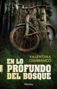 en lo profundo del bosque (ebook)-valentina giambanco-9788416331499