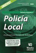 POLICIA LOCAL: CORPORACIONES LOCALES DE ANDALUCIA: TEMARIO (VOL. 2) - 9788416963799 - VV.AA.