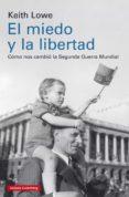 EL MIEDO Y LA LIBERTAD (EBOOK) - 9788417088699 - KEITH LOWE