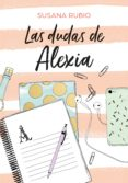 LAS DUDAS DE ALEXIA (SAGA ALEXIA 2) (EBOOK) - 9788417671099 - SUSANA RUBIO