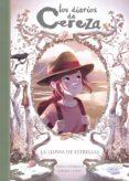 LA LLUVIA DE ESTRELLAS (SERIE LOS DIARIOS DE CEREZA 5) - 9788420433899 - JORIS CHAMBLAIN
