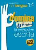 CUADERNOS DOMINA LENGUA 14 EXPRESION ESCRITA 4 - 9788421669099 - VV.AA.