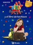 KIKA SUPERBRUJA Y EL LIBRO DE HECHIZOS PELICULA DISNEY - 9788421682999 - KNISTER