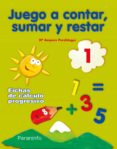 JUEGO A CONTAR SUMAR Y RESTAR 1 (EDUCACION INFANTIL) - 9788424182199 - VV.AA.