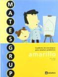 CUADERNO ESTRATEGIAS RESUESTAS PROBLEMAS 4 - MATESGRUP - 9788424607999 - VV.AA.