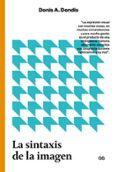 LA SINTAXIS DE LA IMAGEN: INTRODUCCION AL ALFABETO VISUAL - 9788425229299 - DONIS A. DONDIS
