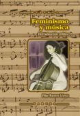 FEMINISMO Y MUSICA: INTRODUCCION CRITICA - 9788427714199 - PILAR RAMOS LOPEZ