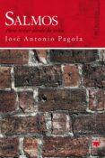 SALMOS: PARA REZAR DESDE LA VIDA - 9788428815499 - JOSE ANTONIO PAGOLA