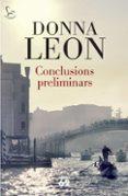 CONCLUSIONS PRELIMINARS - 9788429767599 - DONNA LEON