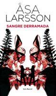 SANGRE DERRAMADA - 9788432228599 - ASA LARSSON